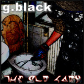 G.Black- The old Lady
