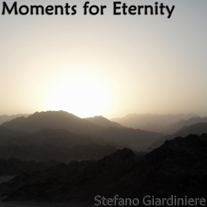 Stefano Giardiniere - Moments for Eternity