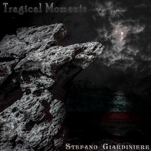 Stefano Giardiniere - Tragical Moments